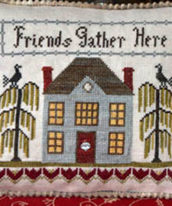 A cross stitched blue mansion with stylised trees with birds on top and the words friends gather here at the top